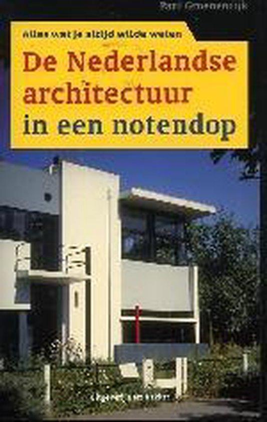 De Nederlandse Architectuur In Een Notendop - Paul Groenendijk pdf epub