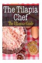 The Tilapia Chef