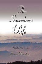 The Sacredness of Life