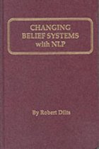 Changing Belief Systems with Neurolinguistic Programming