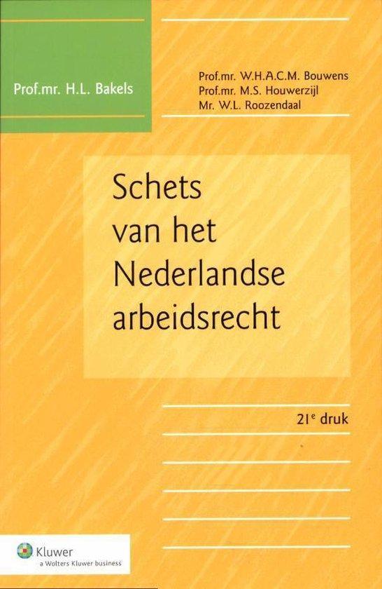 Schets Van Het Nederlandse Arbeidsrecht - H.L. Bakels pdf epub