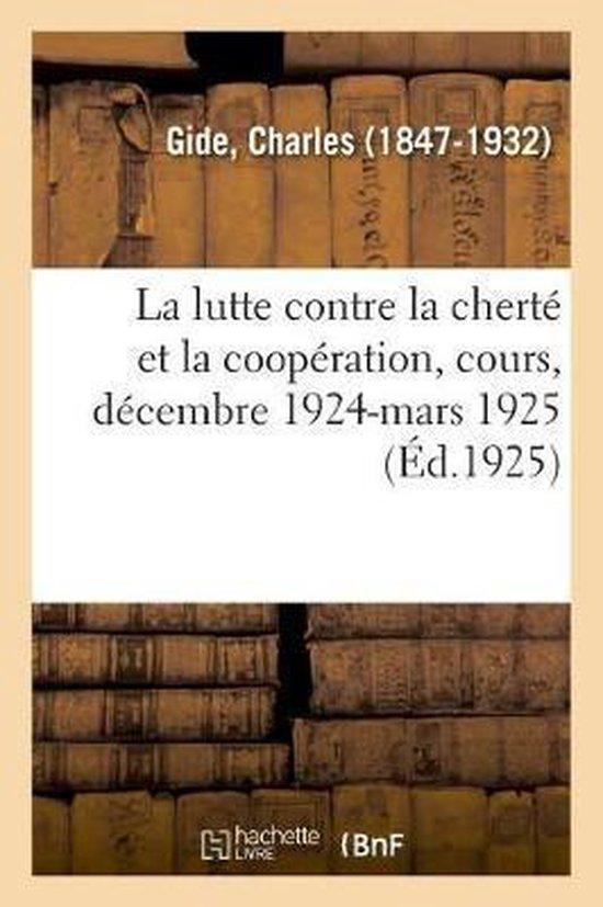 La lutte contre la cherte et la cooperation, cours sur la cooperation au College de France