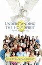 Understanding the Holy Spirit