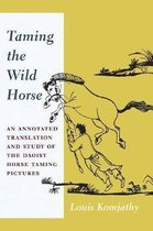 Taming the Wild Horse