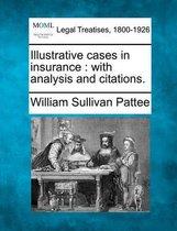 Illustrative Cases in Insurance