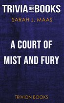 A Court of Mist and Fury by Sarah J. Maas (Trivia-On-Books)