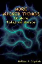 Omslag More Wicked Things: 12 More Tales of Horror