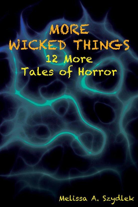 Omslag van More Wicked Things: 12 More Tales of Horror