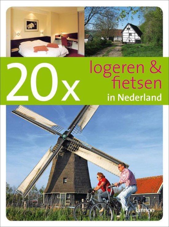 20 x logeren en fietsen in Nederland - Menno Zeeman  