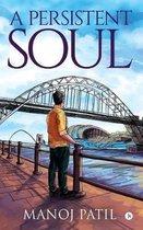 A Persistent Soul