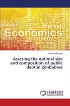 Assesing the Optimal Size and Composition of Public Debt in Zimbabwe