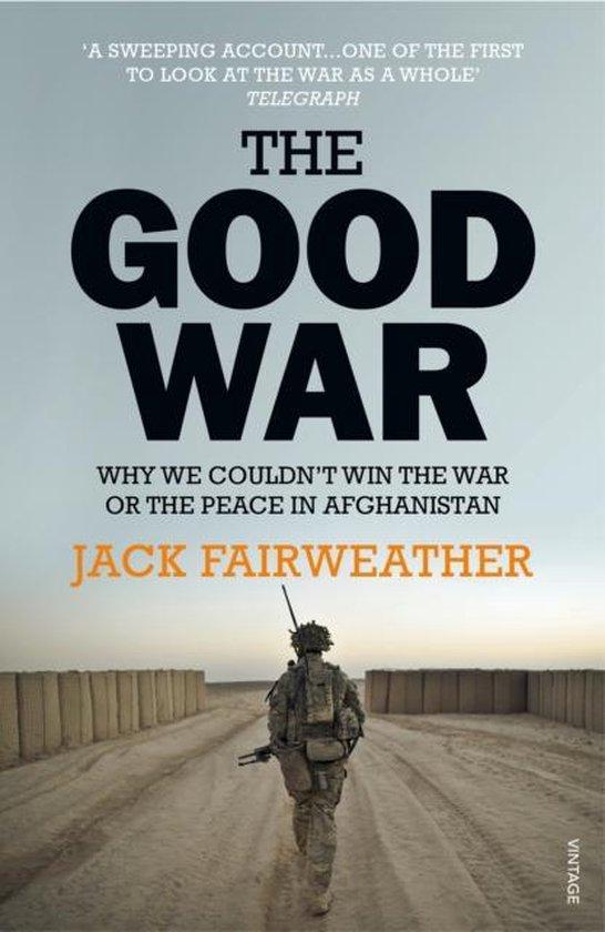 Boek cover The Good War van Jack Fairweather
