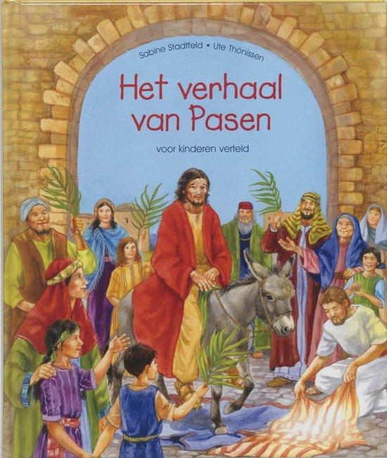 Het Verhaal Van Pasen - S. Stadtfeld |