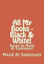 All My Books - Black & White!