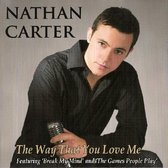 Carter Nathan - Way That You Love Me