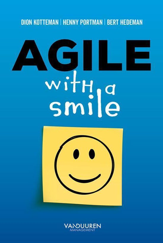 Agile with a smile - Dion Kotteman |