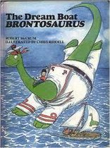Boek cover The Dream Boat Brontosaurus van Robert Mccrum