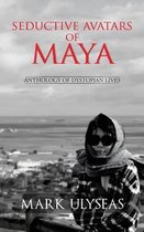 Seductive Avatars of Maya