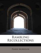 Rambling Recollections