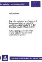 Die Informations- Und Kommunikationstechnische Industrie Und Krisenueberwindung in Der Bundesrepublik Deutschland