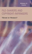 File-Sharers and Copyright-Infringers