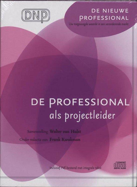 De professional als projectleider (luisterboek) - Kwakman |
