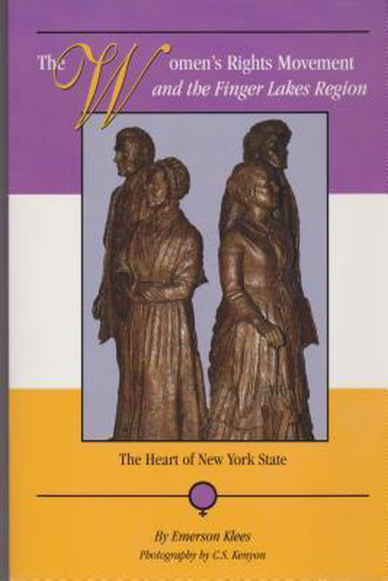 Boek cover The Womens Rights Movement and the Finger Lakes Region van Emerson Klees