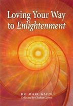 Loving Your Way to Enlightenment