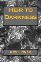 Heir to Darkness