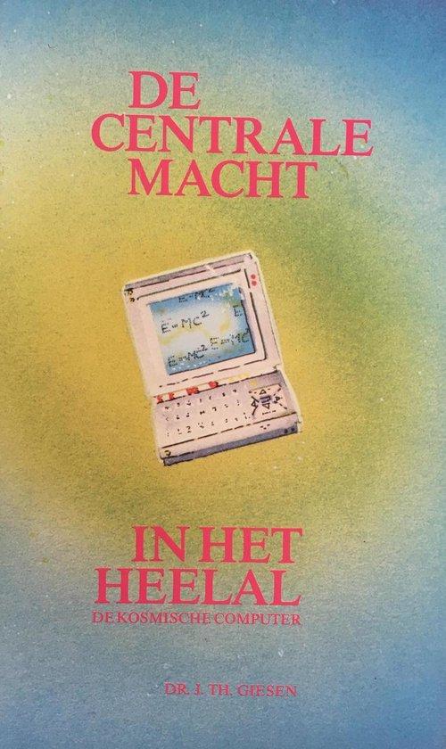 De Centrale Macht - In Het Heelal - Matthias Giesen | Fthsonline.com