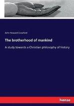 The brotherhood of mankind