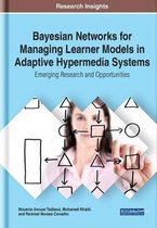 Bayesian Networks for Managing Learner Models in Adaptive Hypermedia Systems