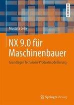 Nx 9.0 Fur Maschinenbauer