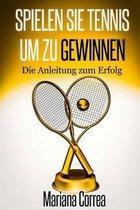 Spielen Sie Tennis Um Zu Gewinnen