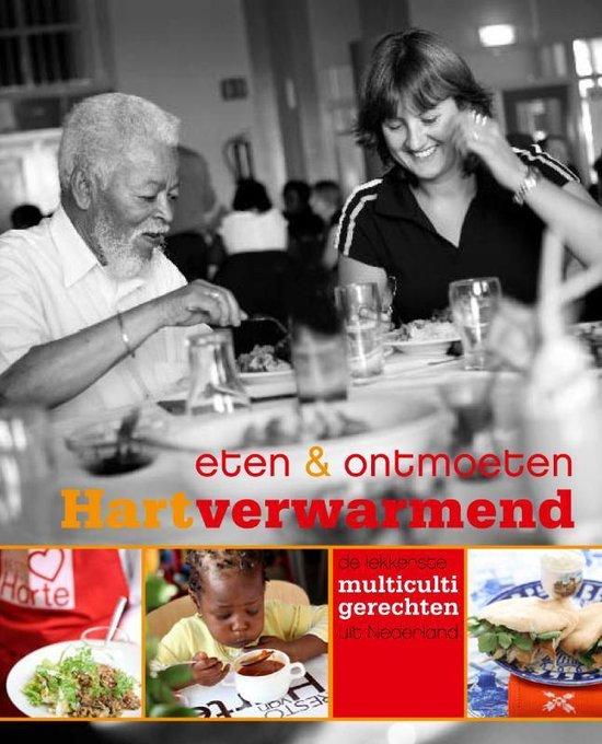 Cover van het boek 'Hartverwarmend / eten en ontmoeten'