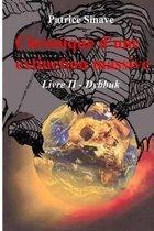 Chronique d'Une Extinction Massive Livre II