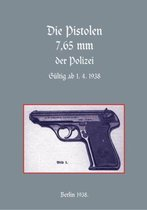 7.65mm Police Pistols (German)