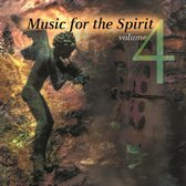 Music For The Spirit - Vol.4