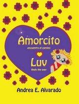 Amorcito Encuentra El Camino * Luv Finds the Way