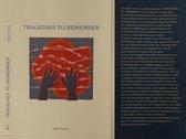 Tragedies To Remember