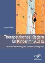 Therapeutisches Klettern fur Kinder mit ADHS