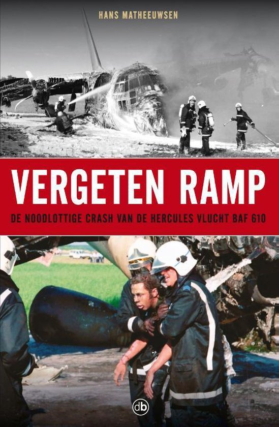 Vergeten ramp - Hans Matheeuwsen |