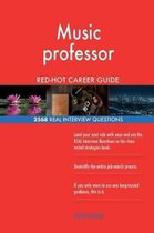 Music Professor Red-Hot Career Guide; 2568 Real Interview Questions
