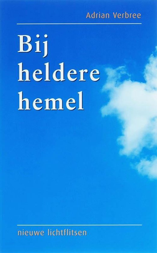 Bij heldere hemel - A. Verbree pdf epub