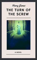 Henry James: The Turn of the Screw (English Edition)