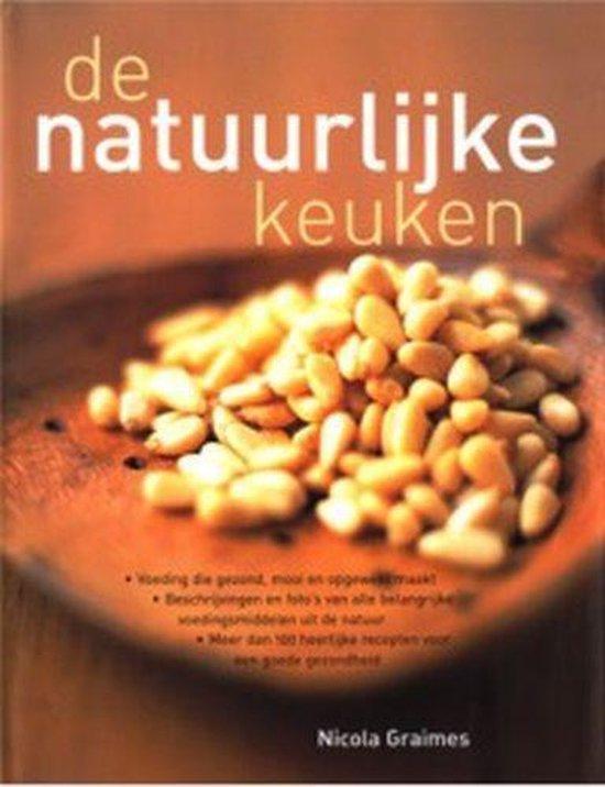 Boek cover De Natuurlijke Keuken van Nicola Graimes (Hardcover)
