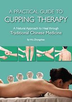 Practical Guide to Cupping Therapy