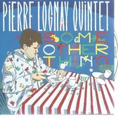 Pierre Lognay - Some Other Thing