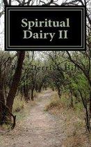 Spiritual Dairy II