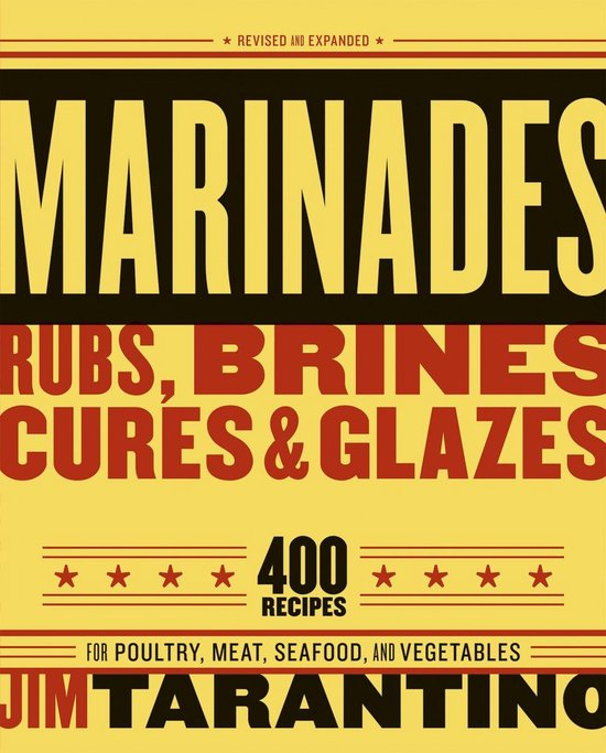 Boek cover Marinades, Rubs, Brines, Cures and Glazes van Jim Tarantino (Paperback)